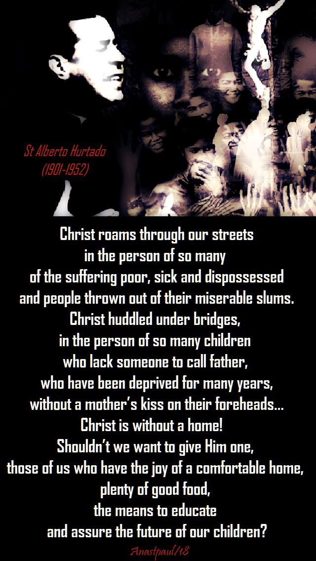 christ roams through our streets - st alberto hurtado - 18 aug 2018