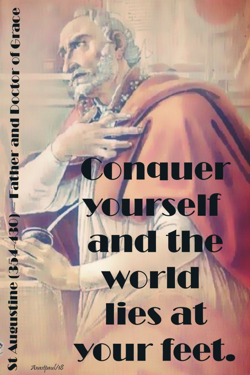 conquer yourself - st augustine - 28 aug 2018