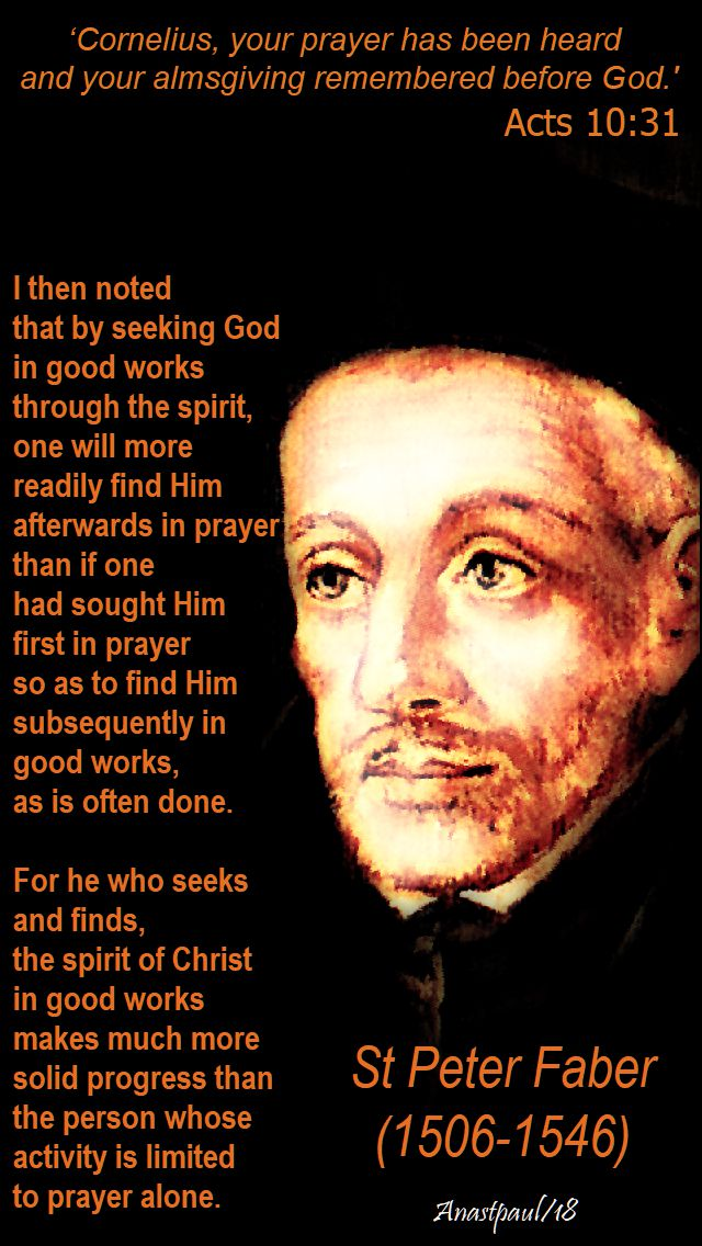 cornelius your prayer has been heard and your acts 10 - 31 - I the noted - st peter faber - 2 aug 2018