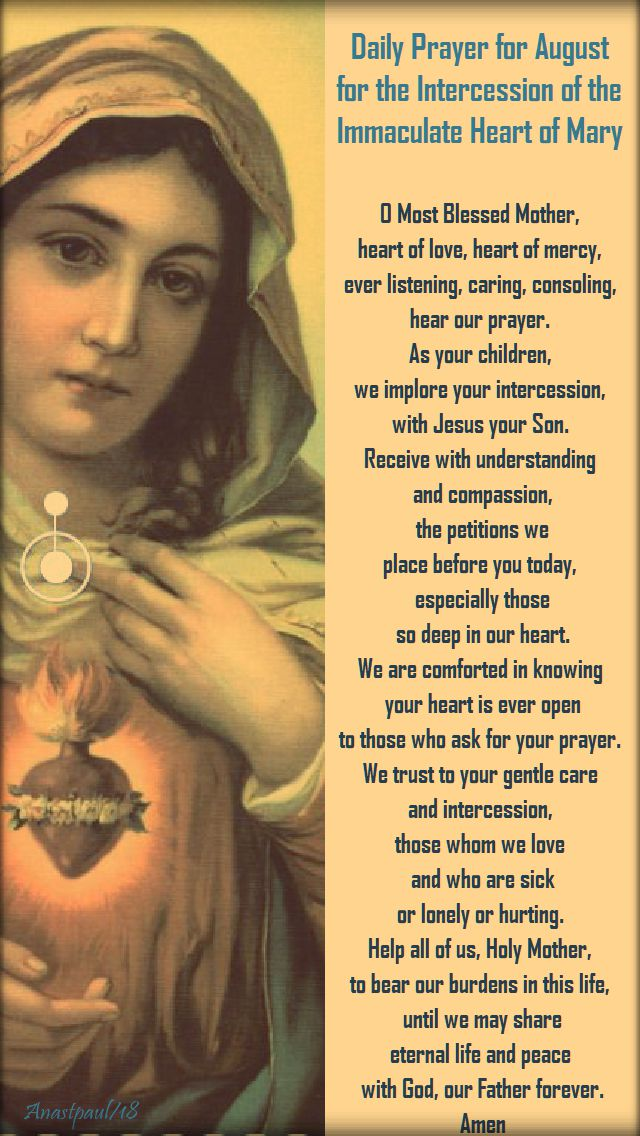 daily prayer for august for the intercession of the imm heart of mary - o most blessed mother, heart of love, heart of mercy - 1 august 2018