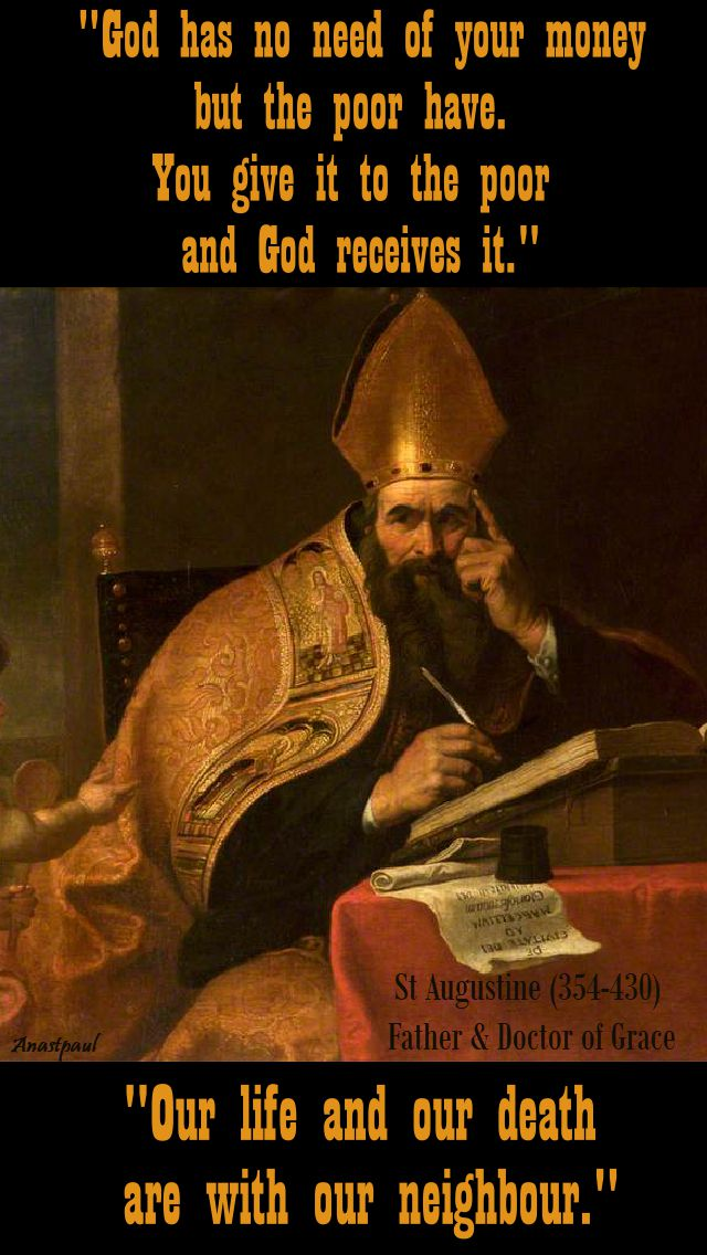 god-has-no-need-and-our-life-and-our-death-st-augustine 28 aug 2017