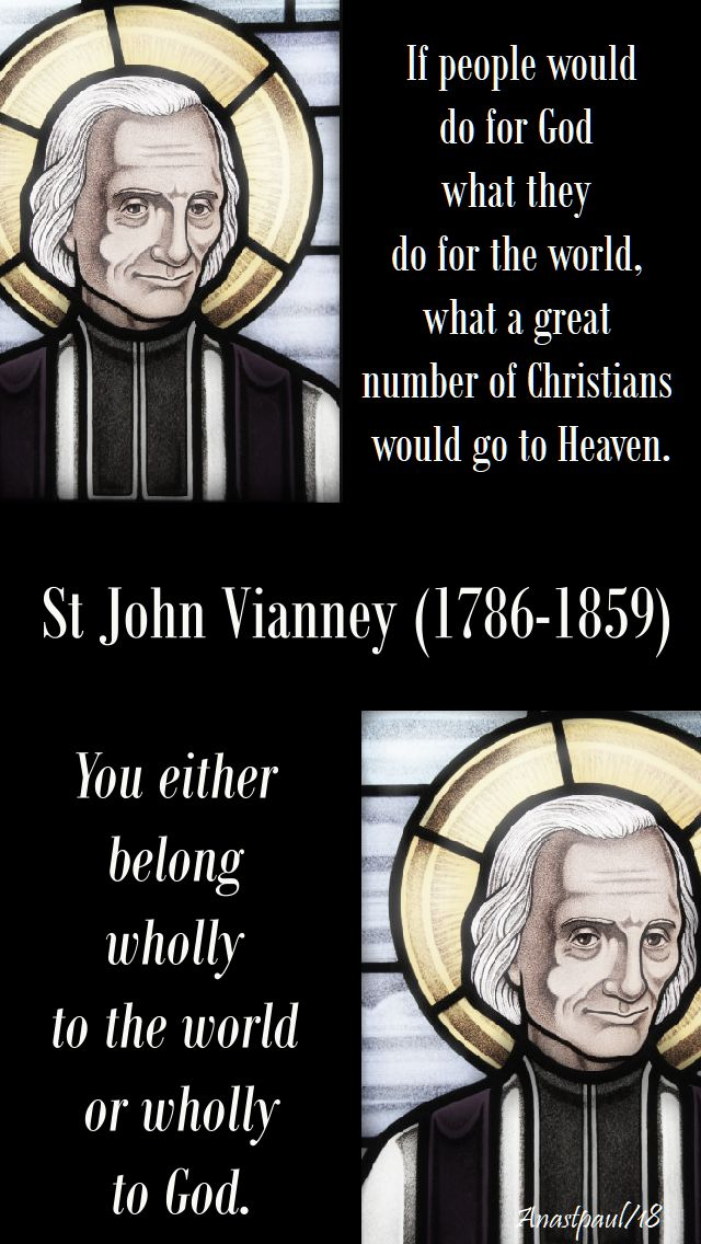 if people would do for god - you either belong - st john vianney - 4 aug 2018