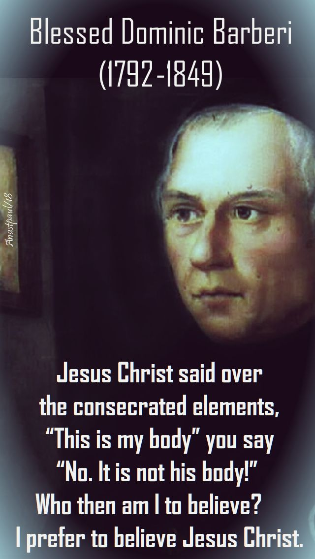 jesus christ said over the consecrated elements - bl dominic barberi - 27 aug 2018