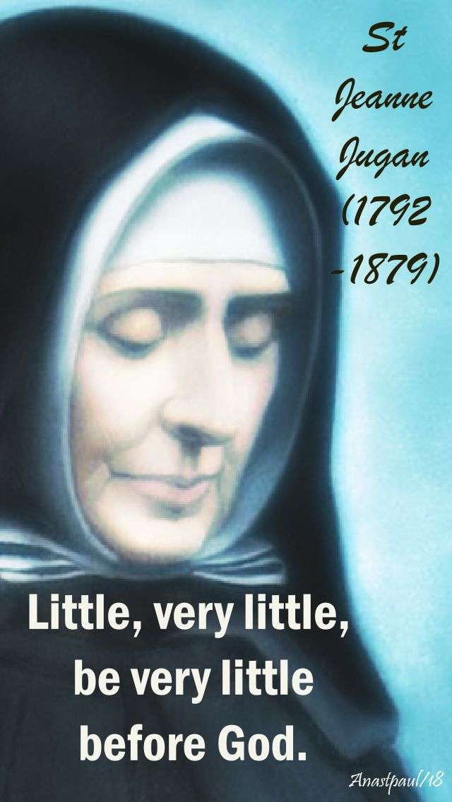 little,be very little - st jeanne jugan - 30 aug 2018