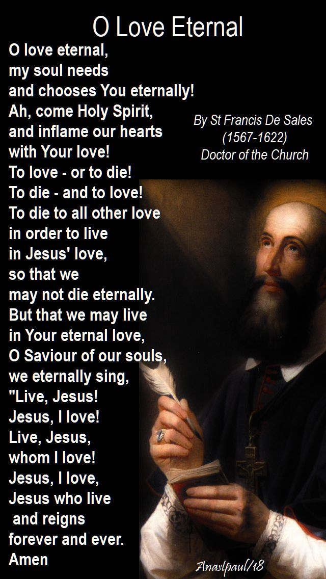 o love eternal - st francis de sales - 10 aug 2018