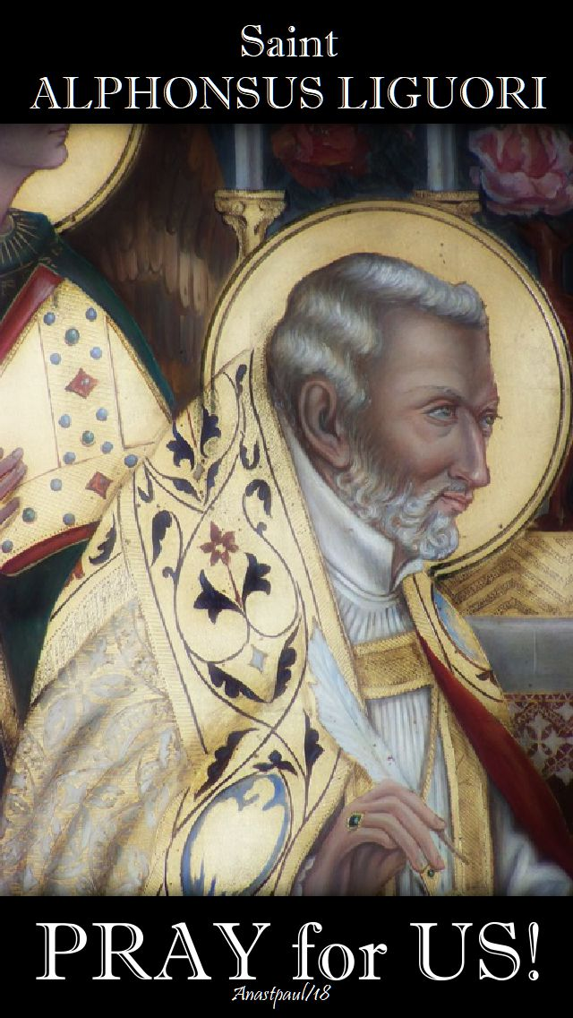 st alphonsus liguori pray for us 1 august 2018