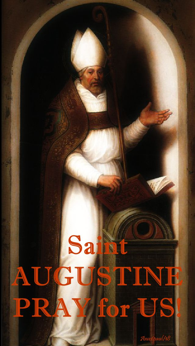 st augustine - pray for us - 28 aug 2018