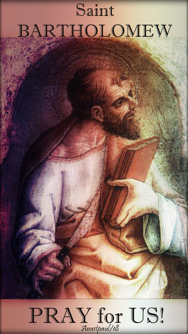 st bartholomew pray for us - 24 aug 2018