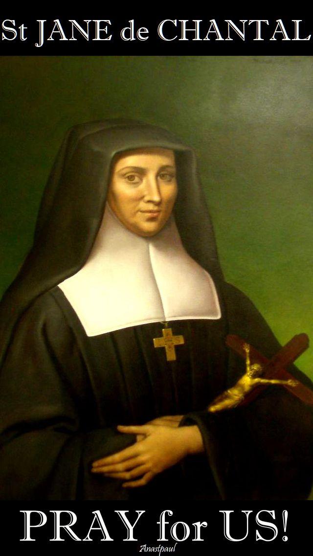 st-jane-de-chantal-pray-for-us=12 august 2017