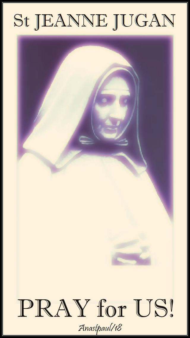 st jeanne jugan pray for us 30 aug 2018