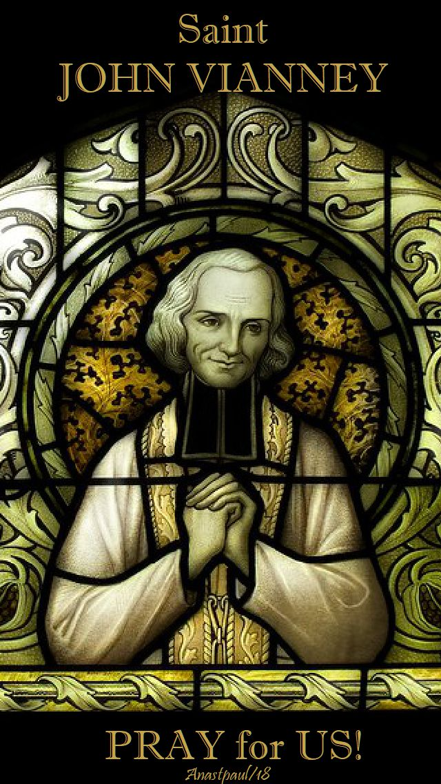 st john vianney pray for us no 2 - 4 aug 2018