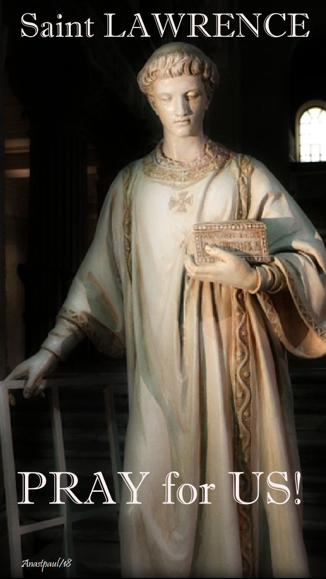 st lawrence pray for us - 10 aug 2018