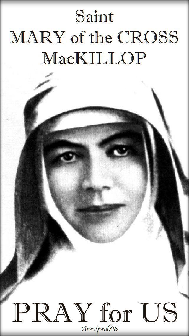 st mary of the cross mackillop pray for us 8 aug 2018