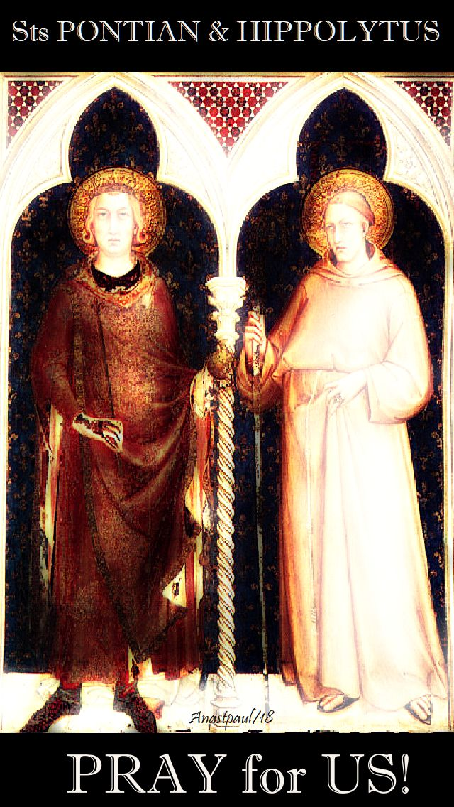 sts pontian and hippolytus pray for us 13 aug 2018