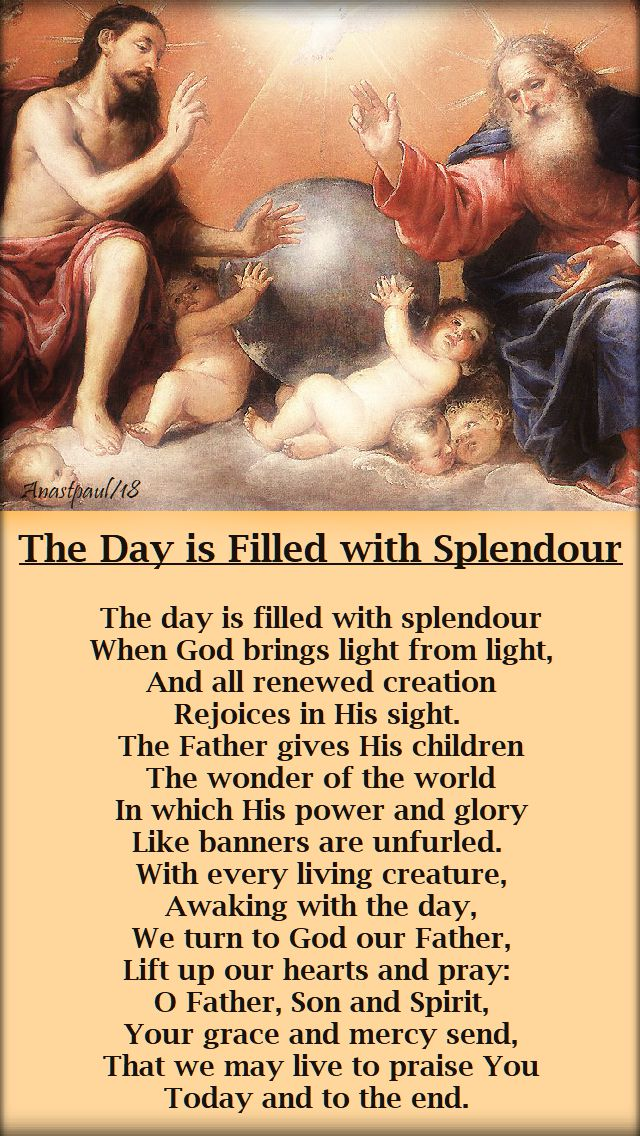 the day is filled with splendour - 13 august 2018 - breviary hymn psalter week 3