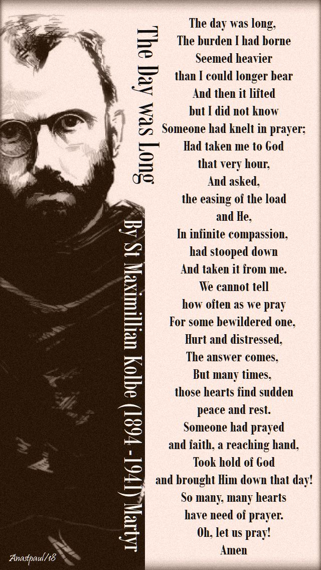 the day was long - st maximillian kolbe - 14 august 2018