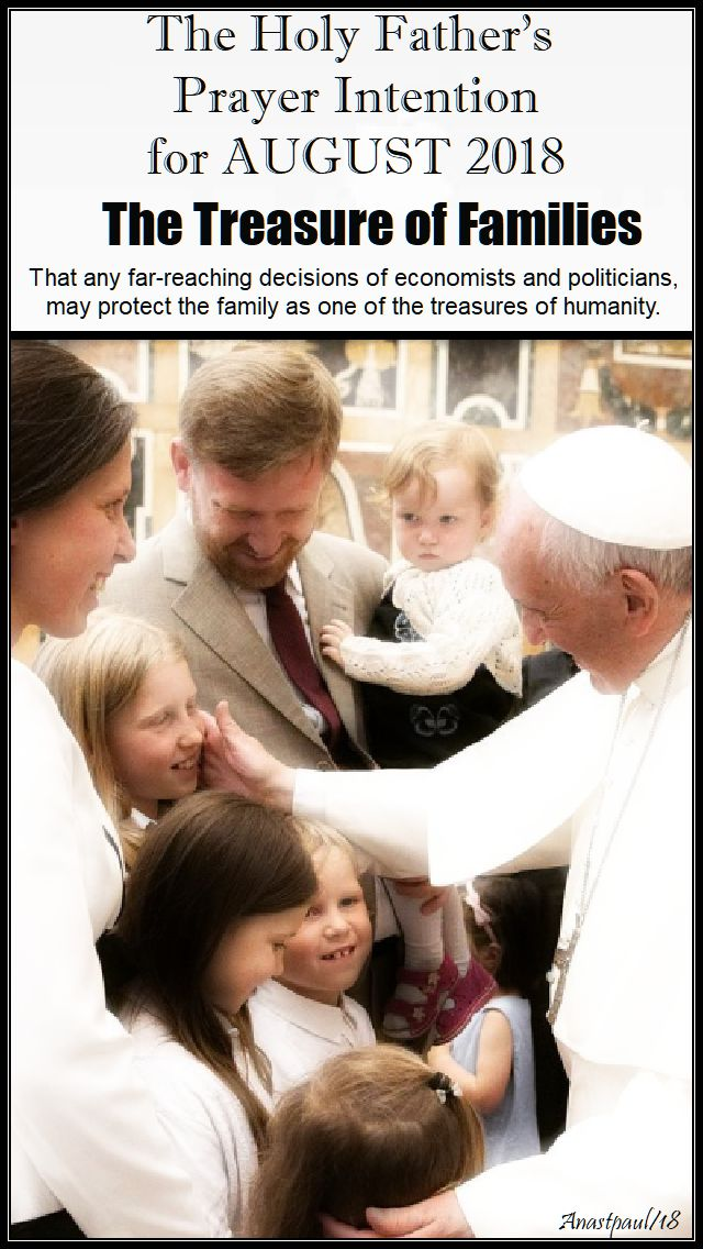 the holy father's prayer intention for august 2018 - the treasure of families - 1 aug 2018.jpg