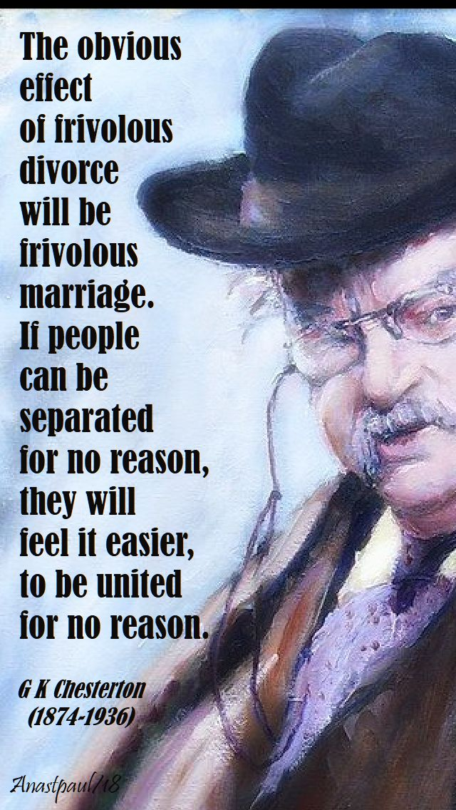 the obvious effect - g k chesterton - 17 aug 2018 speaking of marriage