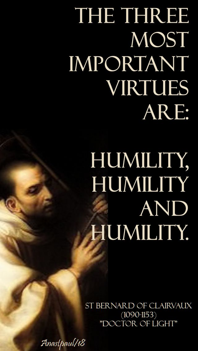 the three most important virtues - st bernard - 20 aug 2018