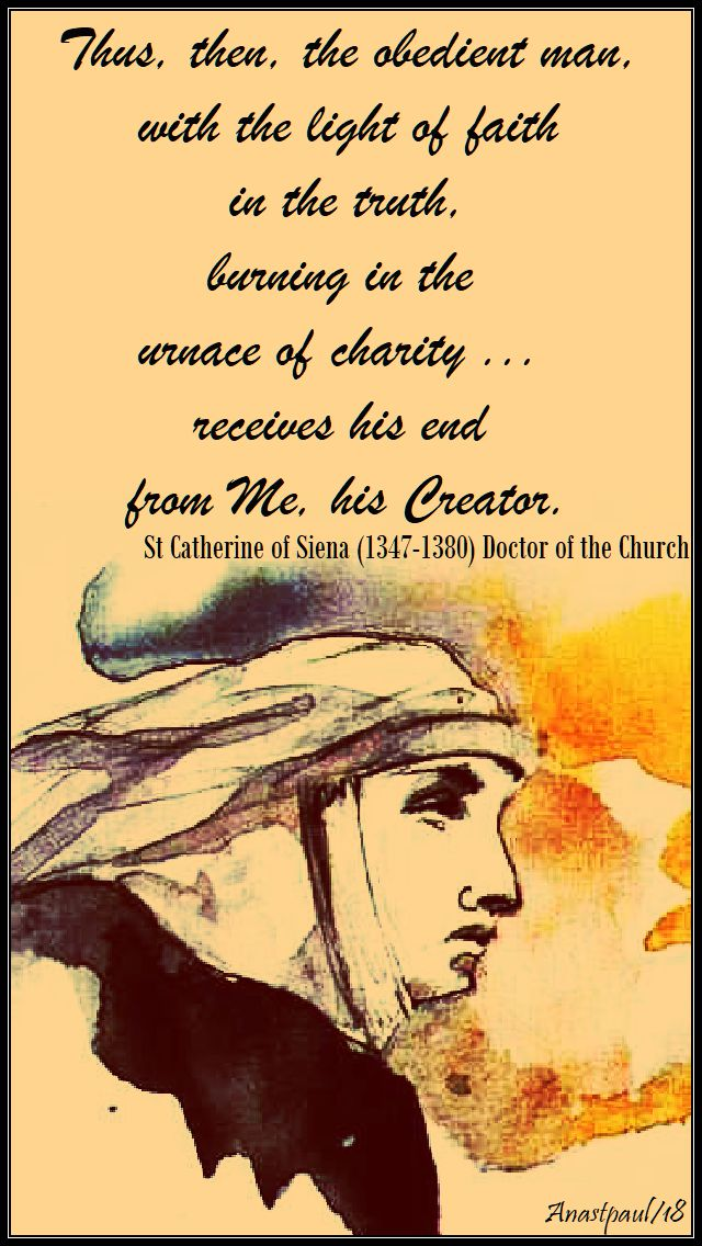 thus then, the obedient man - st catherine of siena - 23 aug 2018