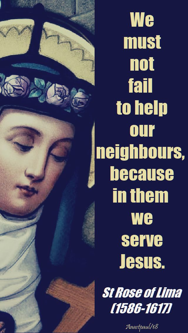 we must not fail - st rose of lima - 23 aug 2018