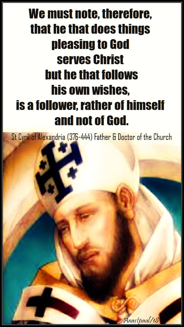 we must note therefore that he does - st cyril of alex - 10 august 2018