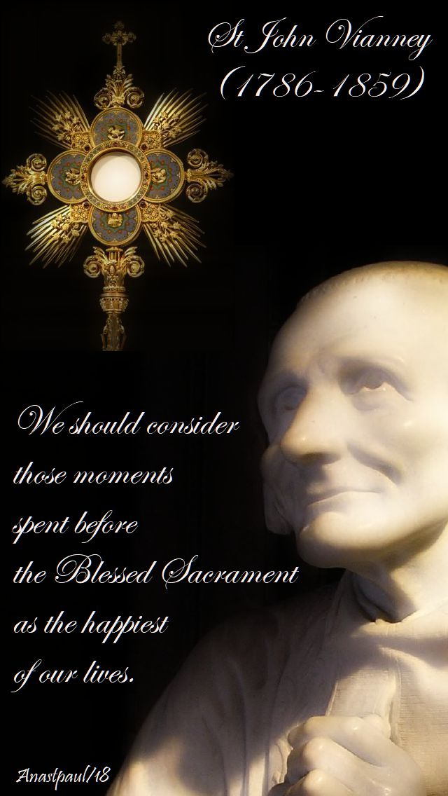 we should consider those moments - st john vianney - 4 aug 2018