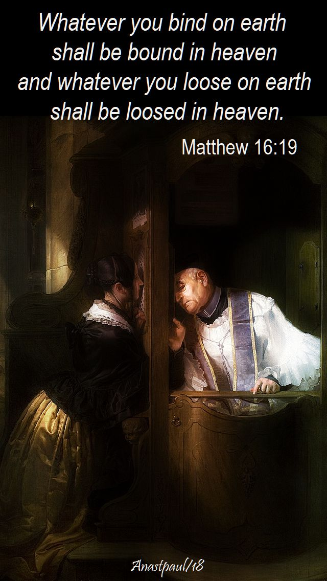 whatever you bind on earth - matthew 16 -19