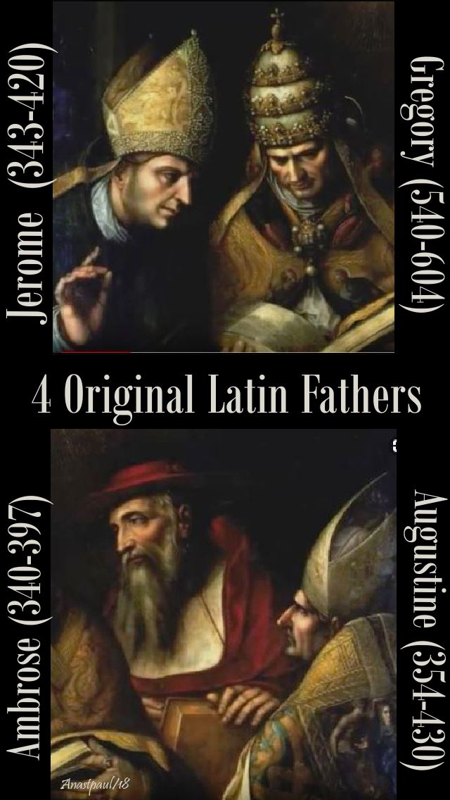 4 original latin fathes - jerome, gregory, ambrose, augustine -- done with snips 3 sept 2018