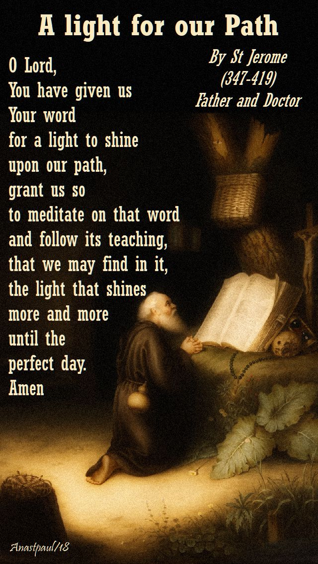 a light for our path - lord you have given us your word - st jerome - 30 sept 2018