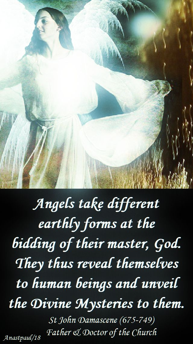 angels take different forms - st john damascene - no 3- 29 sept 2018