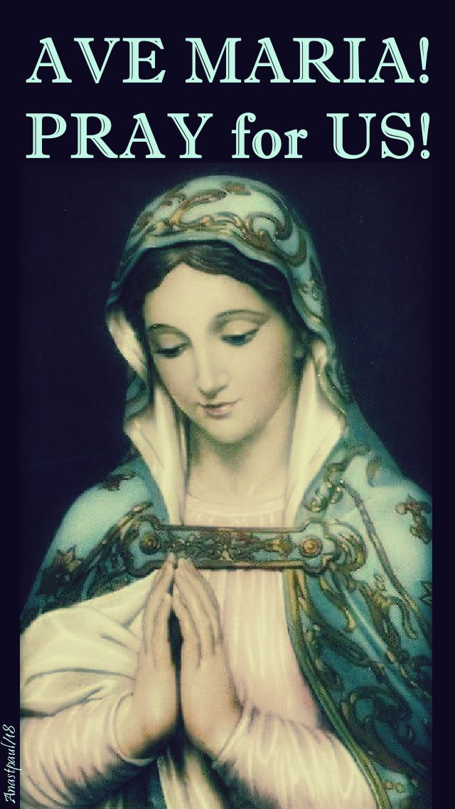 ave maria pray for us - 28 sept 2018
