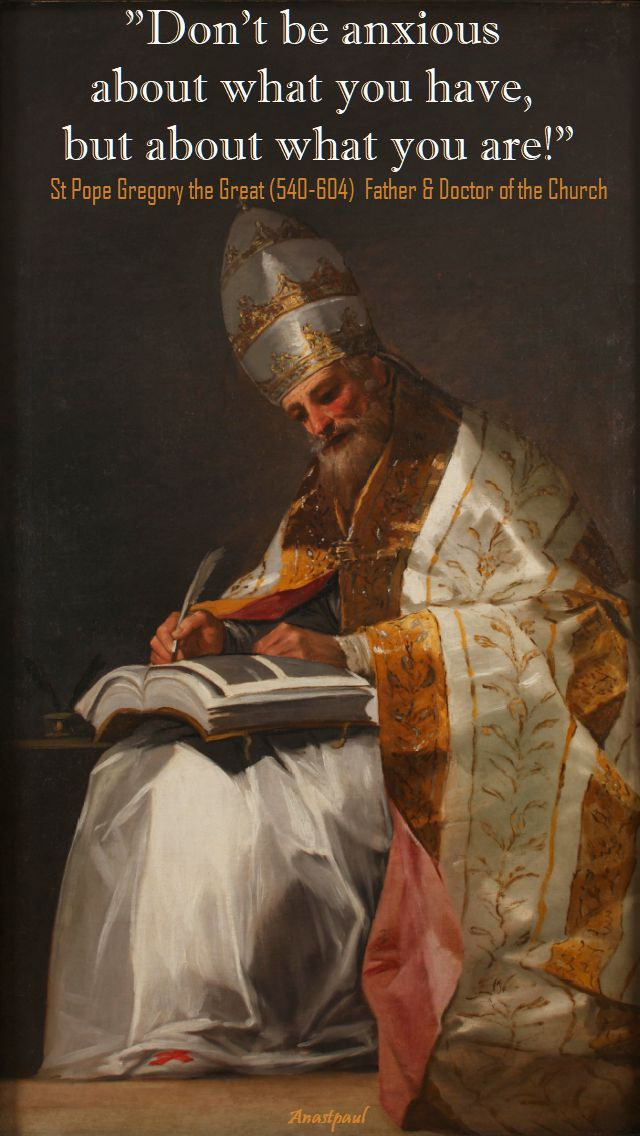 dont-be-anxious-st-pope-gregory-the-great- 3 sept 2017