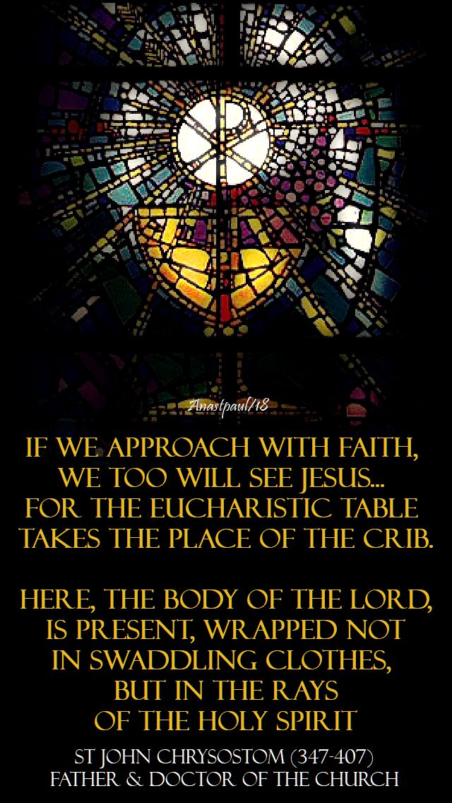 if we approach with faith - st john chrysostom - 10 june 2018
