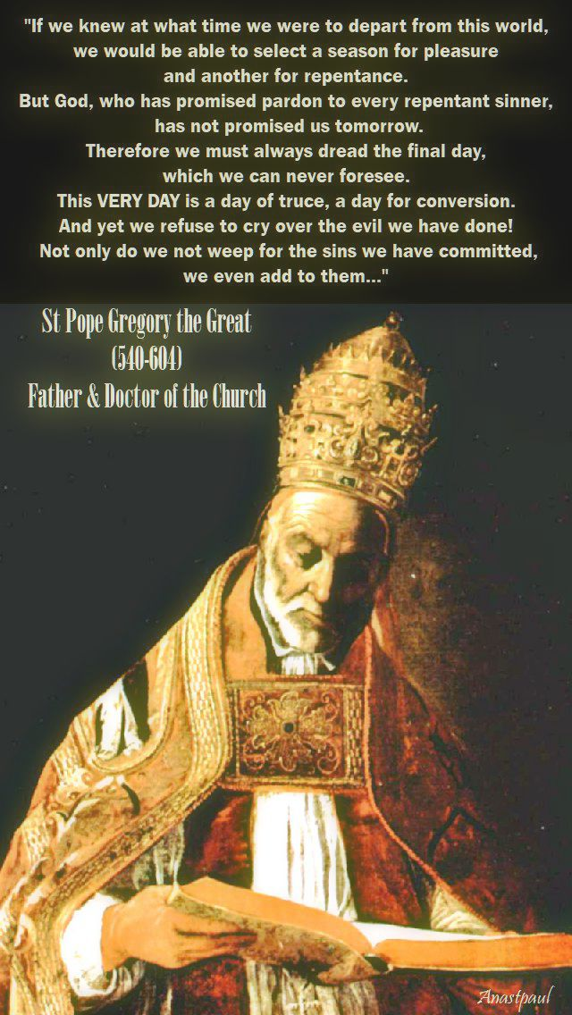 if-we-knew-at-what-time-we-were-st-gregory-the-great=no.2. 3 sept 2017