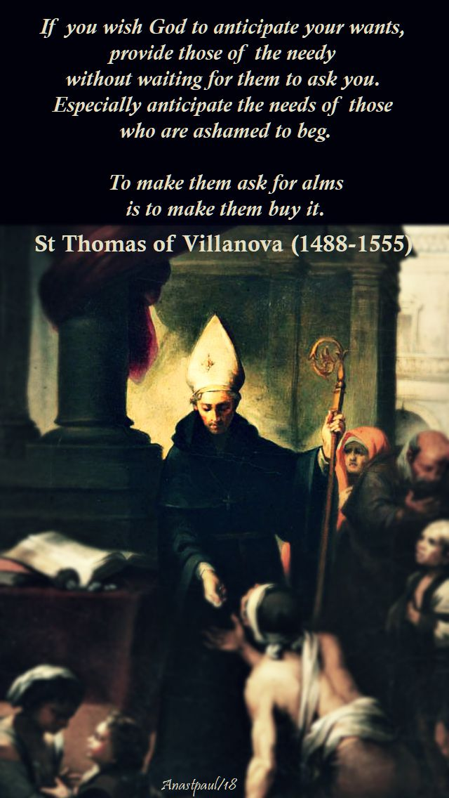 if you wish god to anticipate your wants - st thomas of villanova - 22 sept 2018