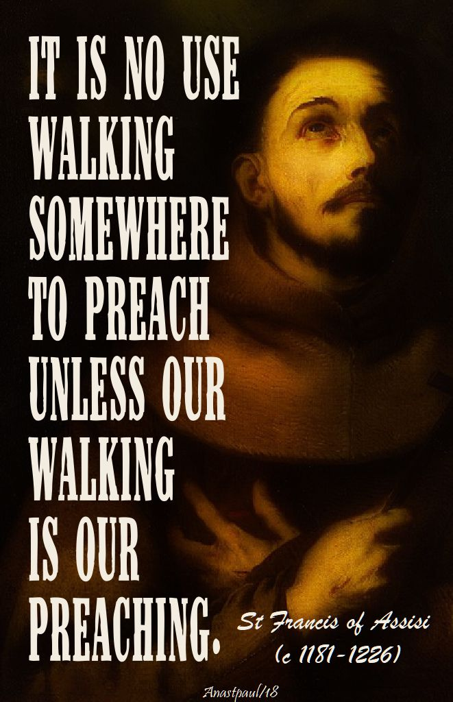 it is no use walking - st francis of assisi - 10 april 2018 - speaking of evangelisation