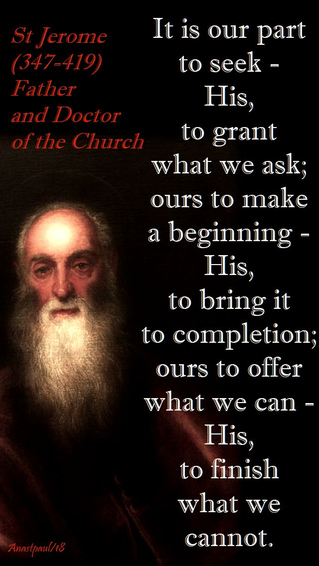 it is our part to seek - st jerome - 30 sept 2018