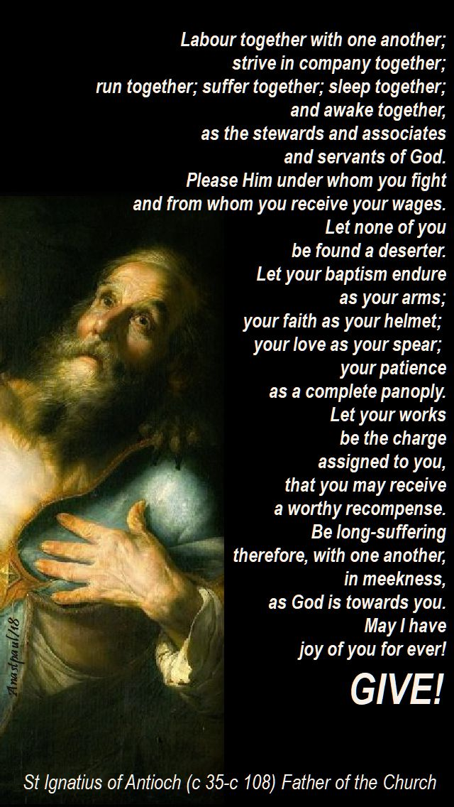 labour together with one another - st ignatius of antioch - 24 sept 2018 - speaking of living the light