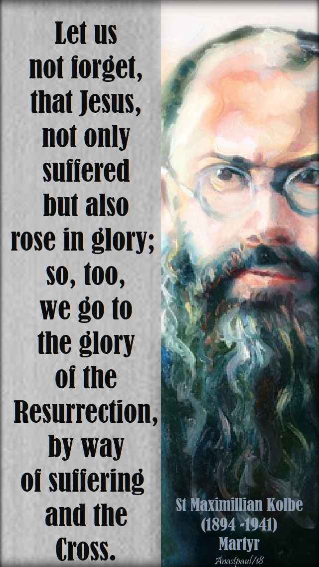 let-us-not-forget-st-max-kolbe-14-aug-2018