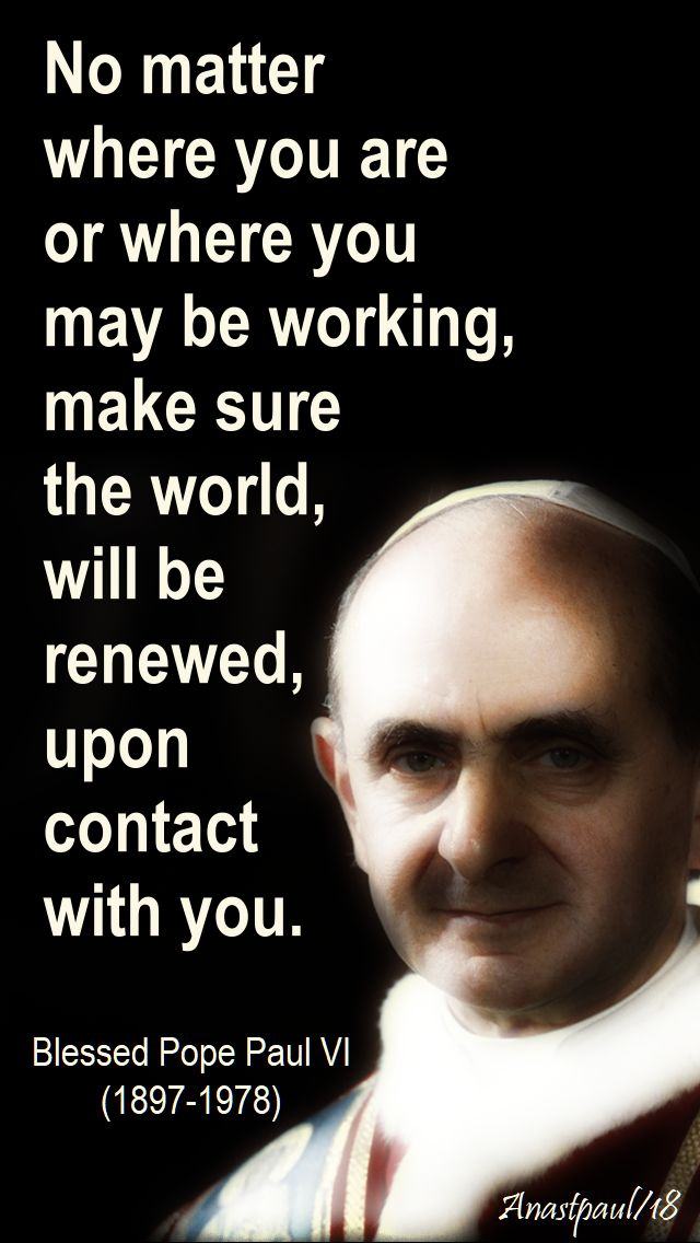 no matter where you are - bl pope paul VI - 26 sept 2018