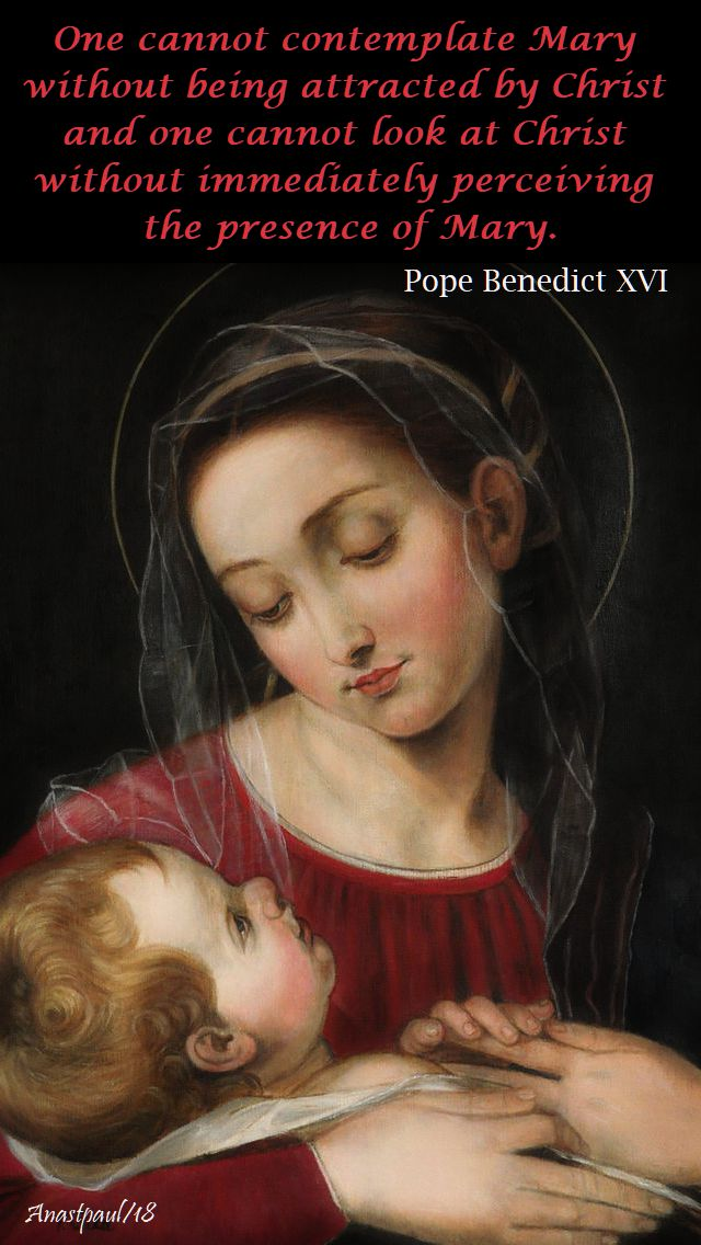 one cannot contemplate mary - pope benedict - open house conversations with st louis de montfort - the secret of mary - 28 sept 2018