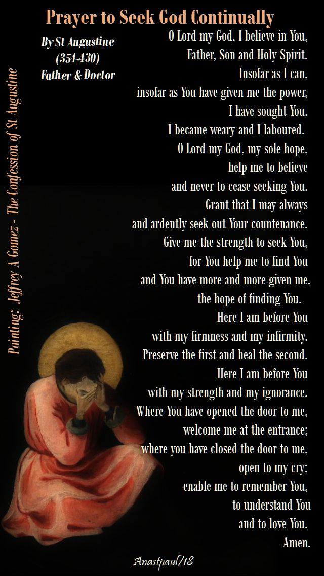 prayer to seek god continually by st augustine - o lord my god I believe in You - 19 sept 2018