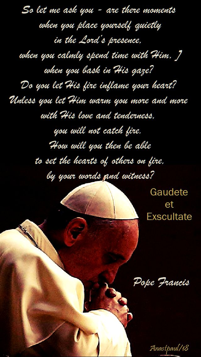 so let me ask you - pope francis - gaudete et exscultate - 2 sept 2018