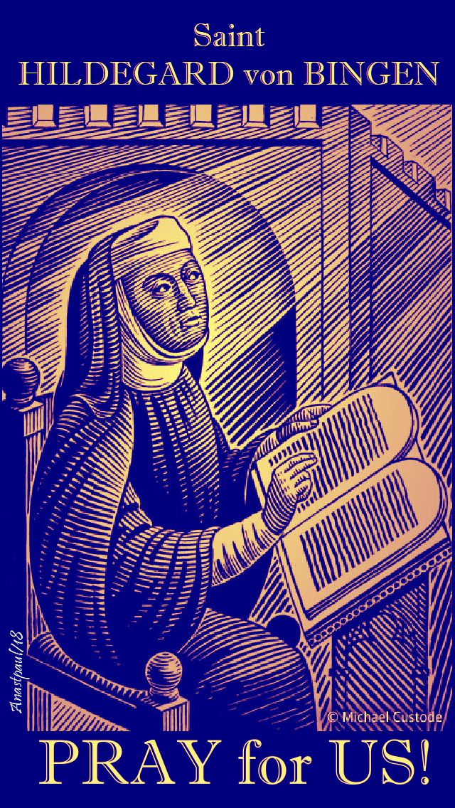 st hildegard von bingen pray for us 17 sept 2018