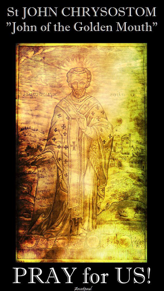 st-john-chrysostom-pray-for-us-13 sept 2017