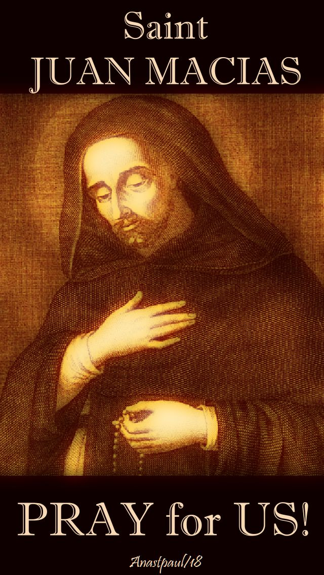 st juan macias pray for us 18 sept 2018