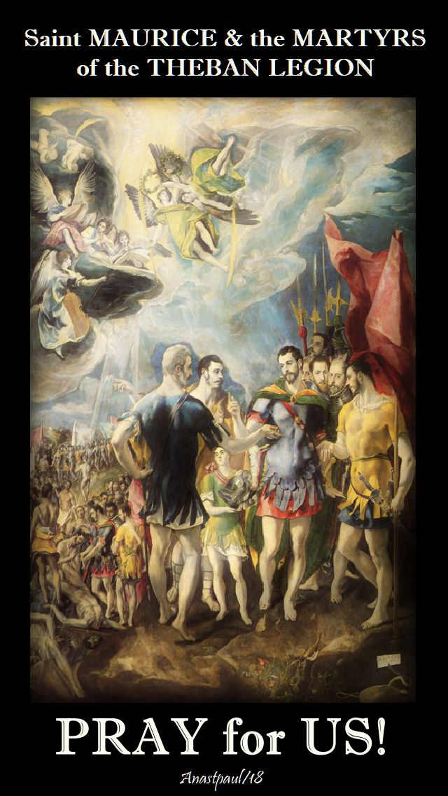 st maurice and theban martyrs - pray for us - 22 sept 2018