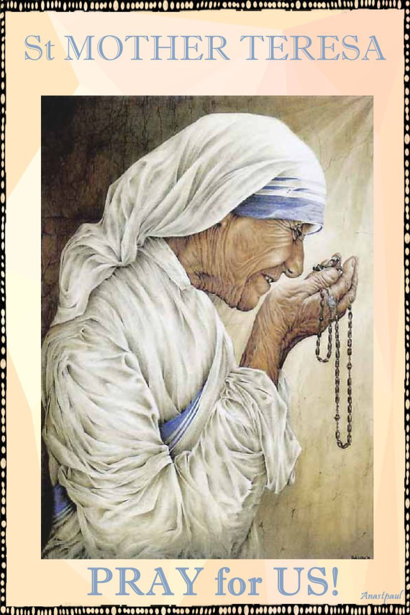 st-mother-teresa-pray-for-us-5 sept 2017