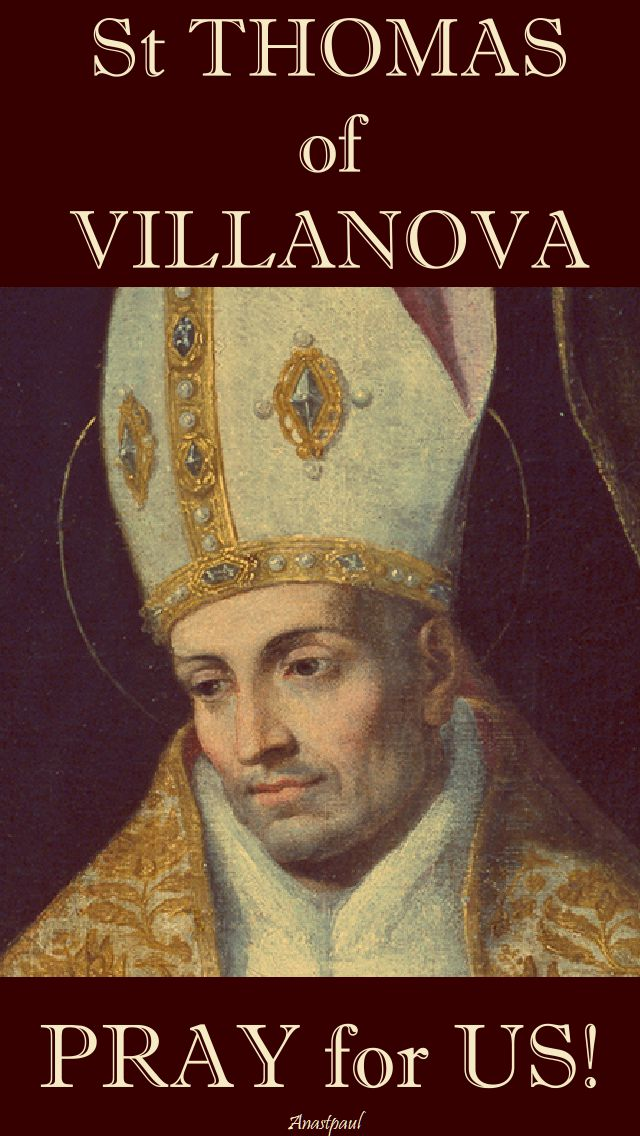 st-thomas-of-villanova-pray-for-us 22 Sept 2017